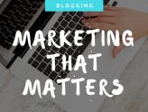 Blogs & Marketing That Matters